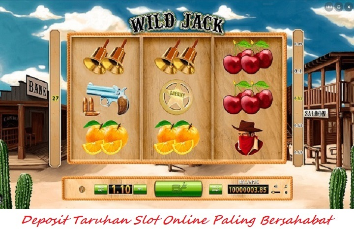 Deposit Taruhan Slot Online Paling Bersahabat