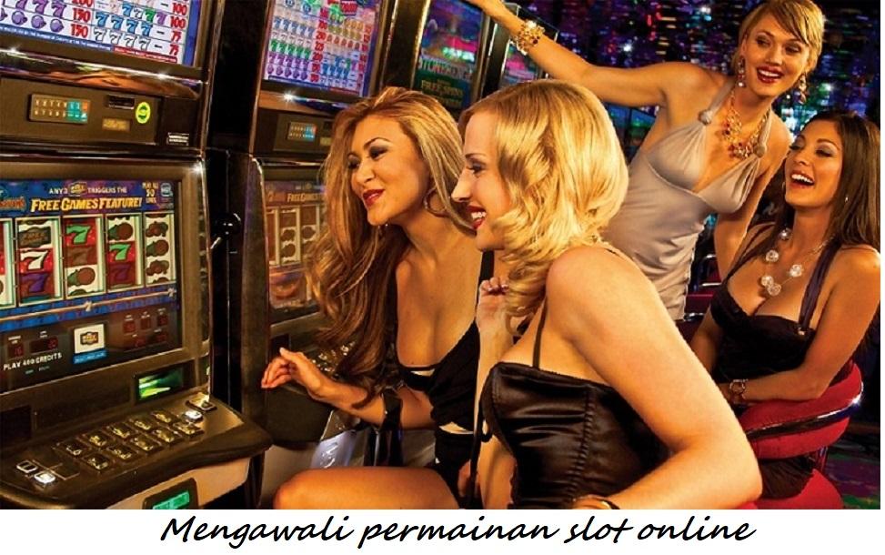 Mengawali permainan slot online